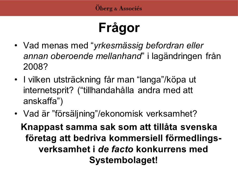 Frågan om marknadsföring av Internet-sprit •Innebär Rosengren-domen också en ovillkorlig rätt för alkoholaktörer att på Internet göra reklam för sina produkter gentemot svenska konsumenter.