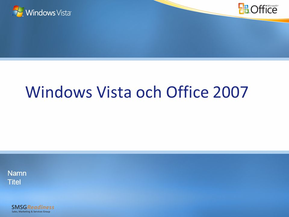 Windows Vista och Office 2007 Namn Titel