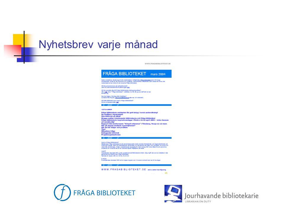 Scenario  Bibliotekarier från Internationella biblioteket, Ordbron och Världsbiblioteket deltar via sina bibliotek i bemanning av Fråga biblioteket och sina lokala tjänster i Stockholm och Malmö.
