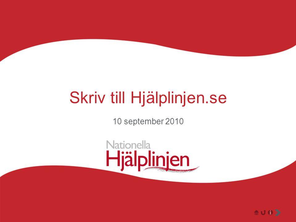 Skriv till Hjälplinjen.se 10 september 2010