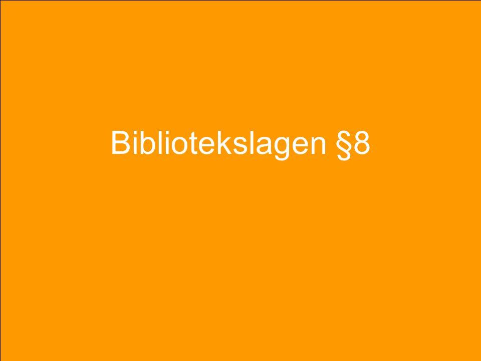 """Bibliotekslagen §8 """"Alla bibliotek skall ägna särskild uppmärksamhet åt människor med funktionshinder genom att erbjuda litteratur och service särskil"""