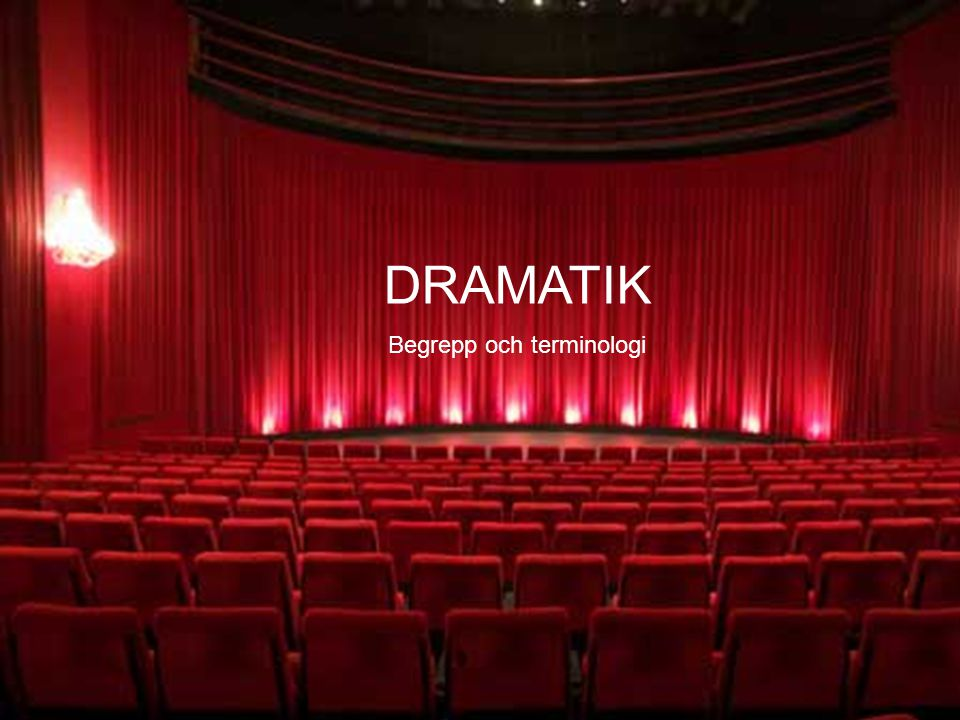 En av de tre klassiska genrerna EPIK LYRIK DRAMATIK NOVELL ROMAN EPISK DIKT DIKTER SKÅDESPEL