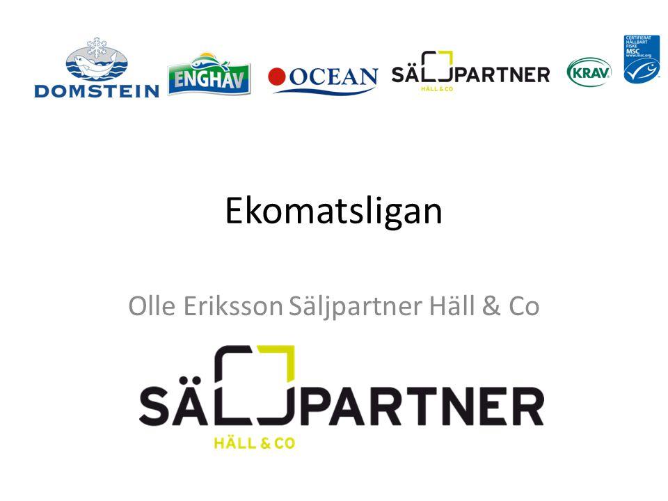 Olle Eriksson Jobbat med fisk sedan 1986 Jobbar för Säljpartner Häll & Co som marknadsför Enghav/Ocean för Domstein Sverige AB 50 + – uppfödd på gädda och abborre Fiskinfo (föredrag) i ca.