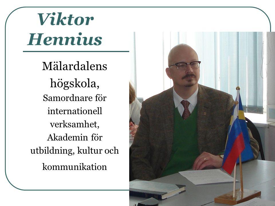 Viktor Hennius Mälardalens högskola, Samordnare för internationell verksamhet, Akademin för utbildning, kultur och kommunikation