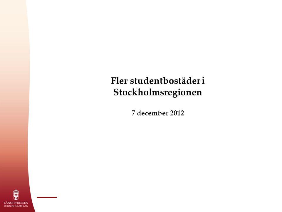Fler studentbostäder i Stockholmsregionen 7 december 2012