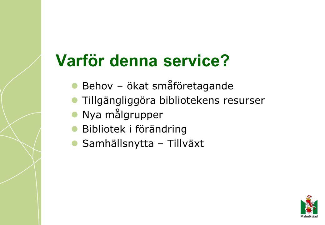 Varför denna service.