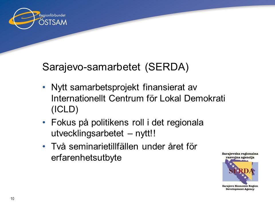 10 Sarajevo-samarbetet (SERDA) •Nytt samarbetsprojekt finansierat av Internationellt Centrum för Lokal Demokrati (ICLD) •Fokus på politikens roll i de