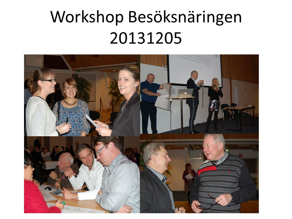 Workshop Besöksnäringen 20131205