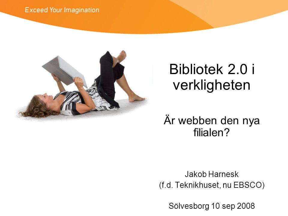 2.0-exempel 3 •FaceBook •Grundat 2004 •Nådde 100 miljoner registrerade användare den 26 augusti 2008 –Varav 1,1 miljon i Sverige