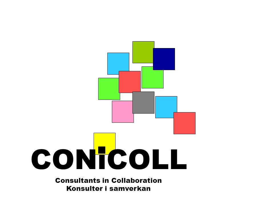 CONiCOLL Consultants in Collaboration Konsulter i samverkan