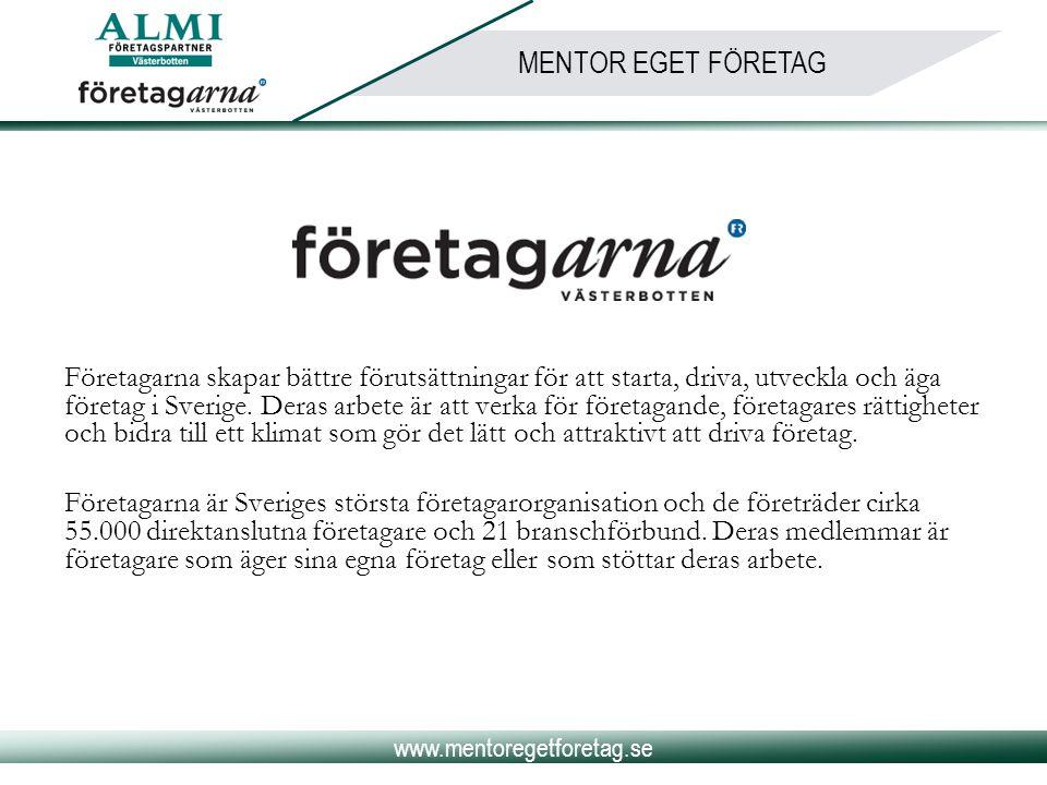 www.mentoregetforetag.se MENTOR EGET FÖRETAG Mötesstruktur för adept och mentor