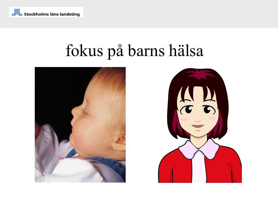 fokus på barns hälsa