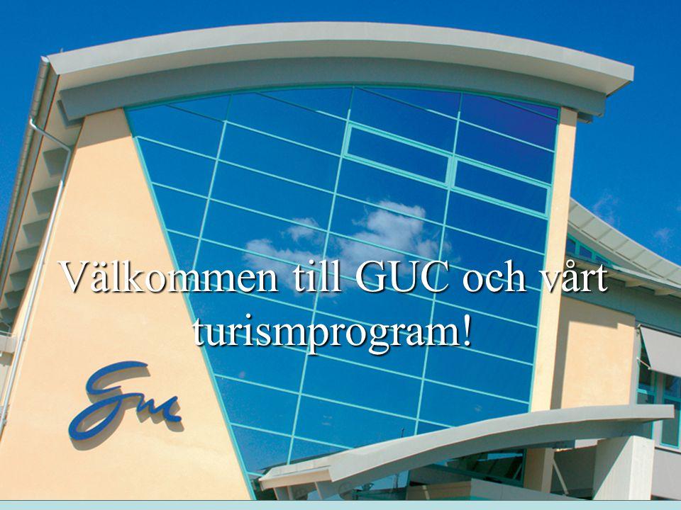 Välkommen till GUC och vårt turismprogram!