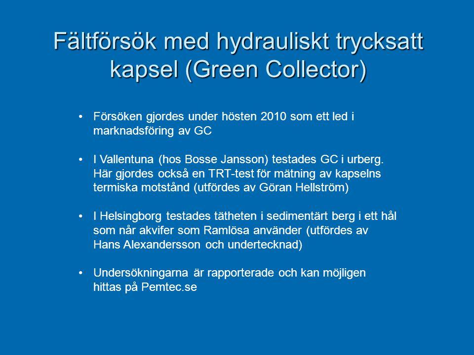 Fältförsök med hydrauliskt trycksatt kapsel (Green Collector) •Försöken gjordes under hösten 2010 som ett led i marknadsföring av GC •I Vallentuna (ho