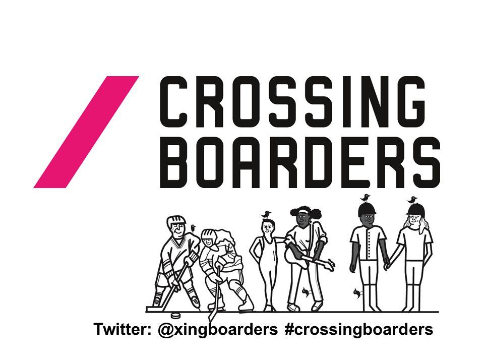 Twitter: @xingboarders #crossingboarders