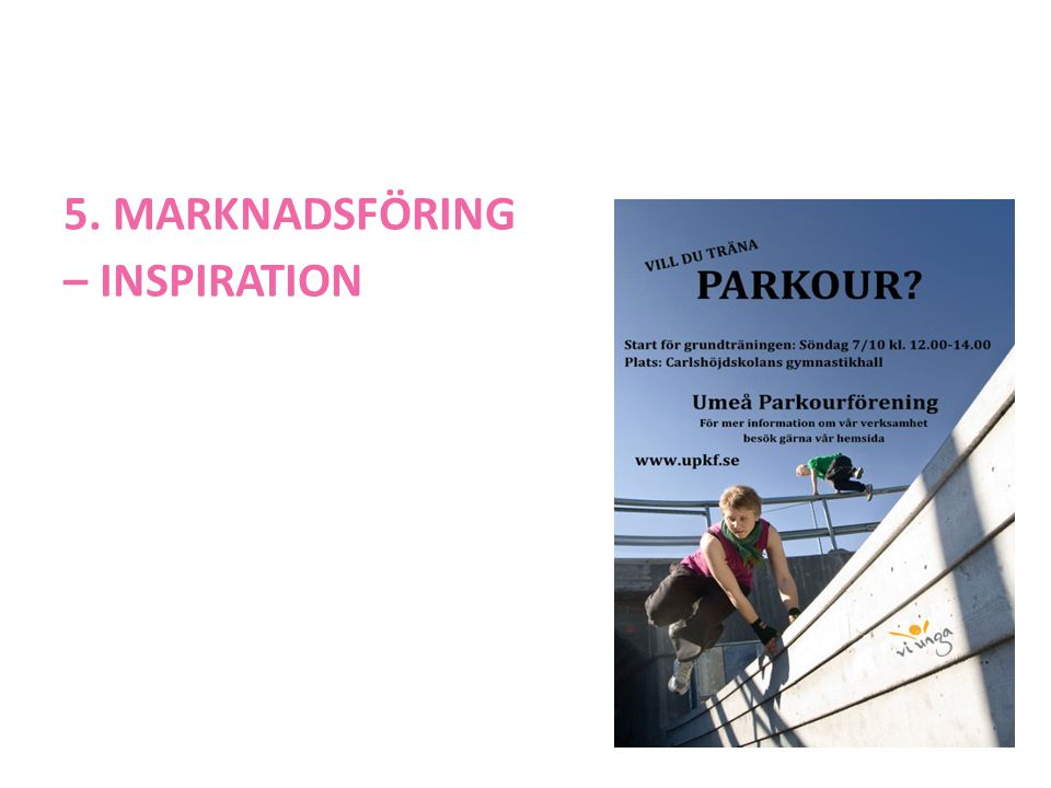 5. MARKNADSFÖRING – INSPIRATION