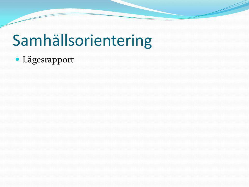 Samhällsorientering  Lägesrapport