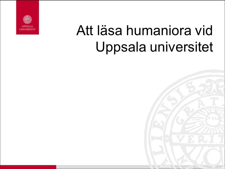 Att läsa humaniora vid Uppsala universitet