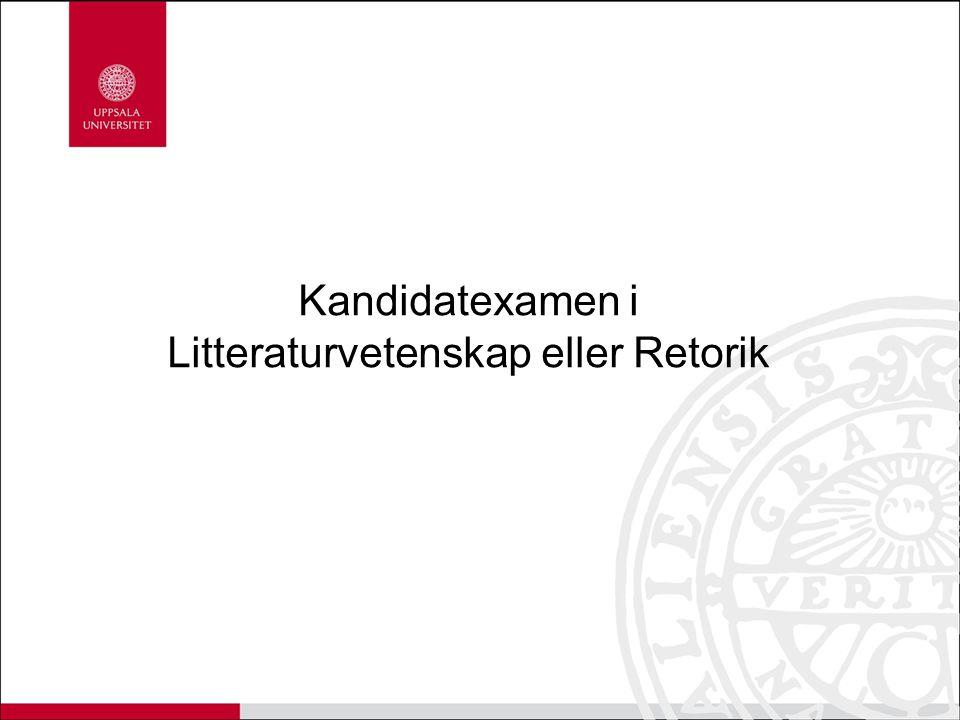 Kandidatexamen i Litteraturvetenskap eller Retorik