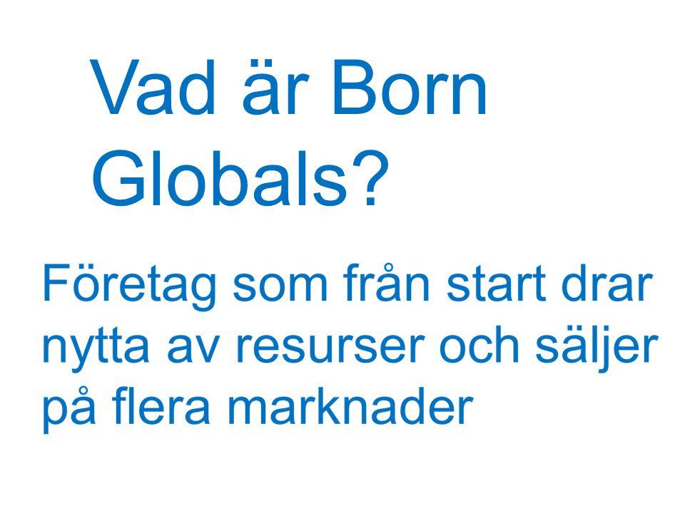 Varför är det viktigt att studera Born Globals.