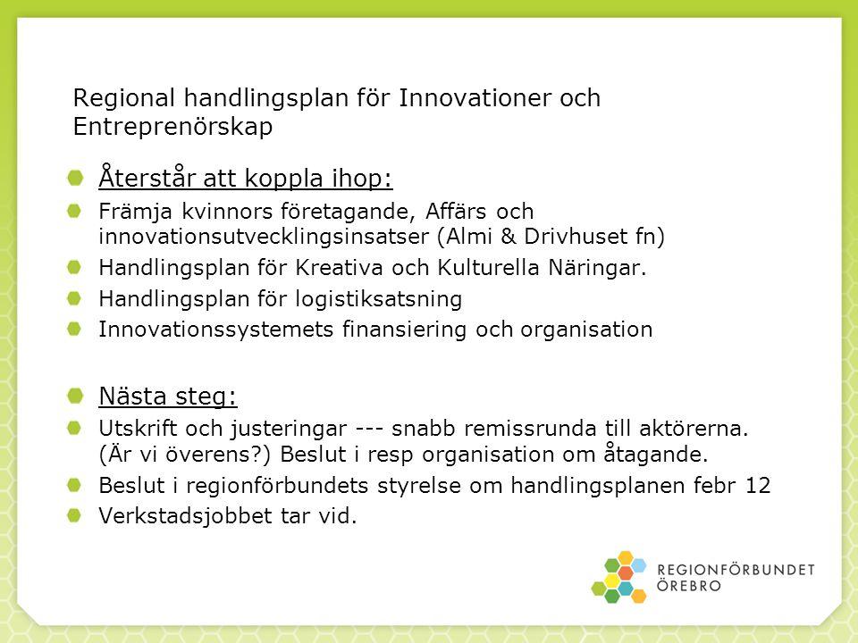 Regional handlingsplan för Innovationer och Entreprenörskap Återstår att koppla ihop: Främja kvinnors företagande, Affärs och innovationsutvecklingsin