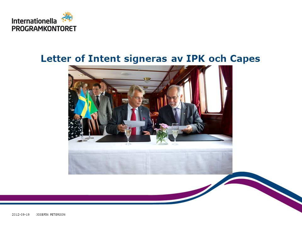 Letter of Intent signeras av IPK och Capes 2012-09-19 JOSEFIN PETERSON
