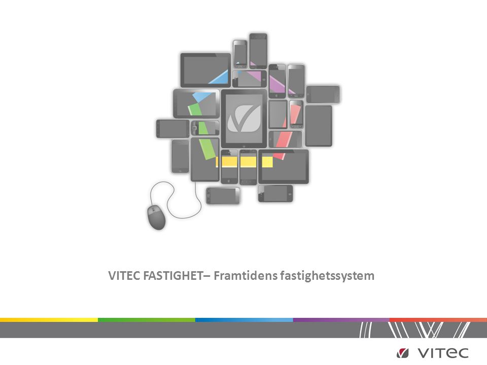 VITEC FASTIGHET– Framtidens fastighetssystem