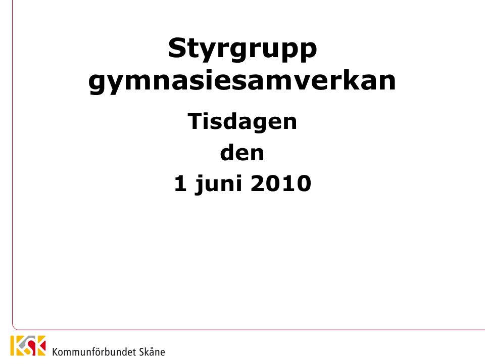 Styrgrupp gymnasiesamverkan Tisdagen den 1 juni 2010