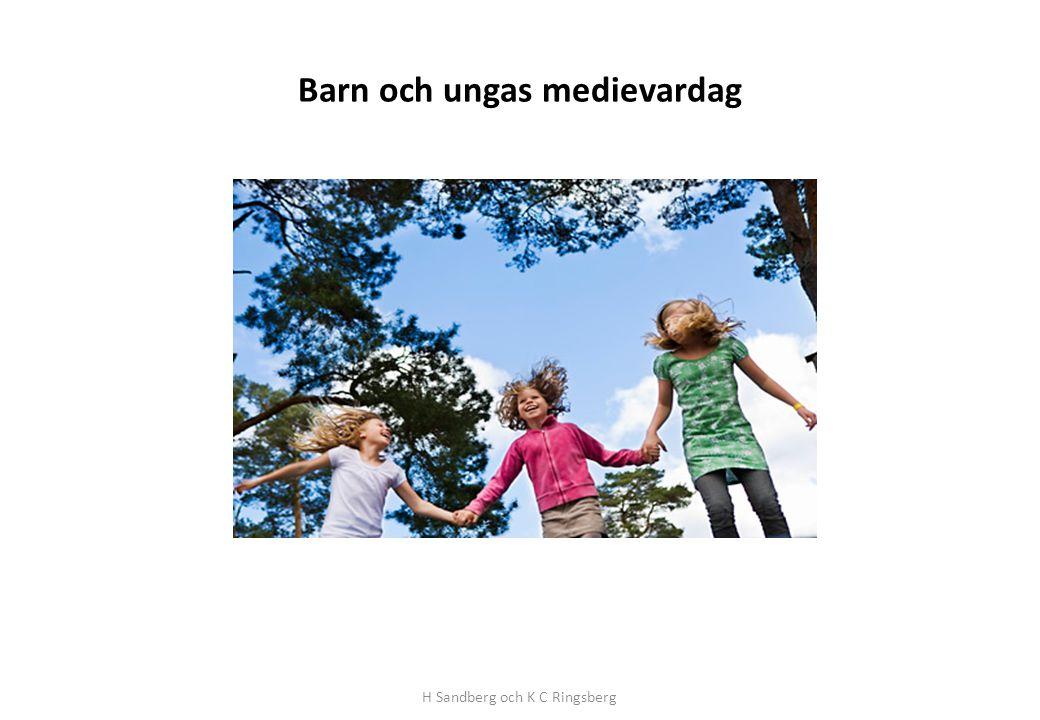 Barn och ungas medievardag H Sandberg och K C Ringsberg