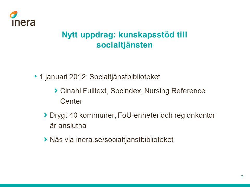 På gång • Privata entreprenörer ej tillgång idag.Pilotprojekt • Ett svenskt hälsobibliotek.