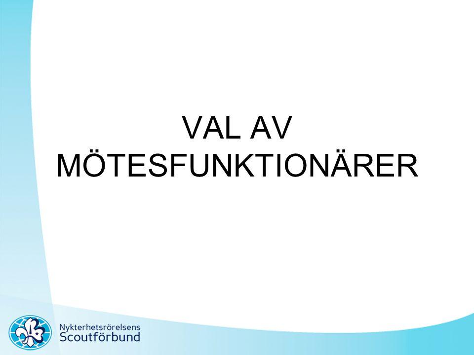 VAL AV MÖTESFUNKTIONÄRER