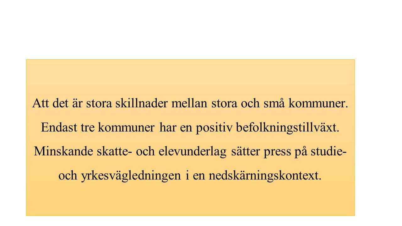 Stöd - specifikt till Umeå Specialiststöd till hela Västerbotten Regionalt stöd - specifikt till små kommuner Centra för Karriärvägledning 1.Stöd till Umeå kommun, (ledning, samordning, utveckling m.m.).