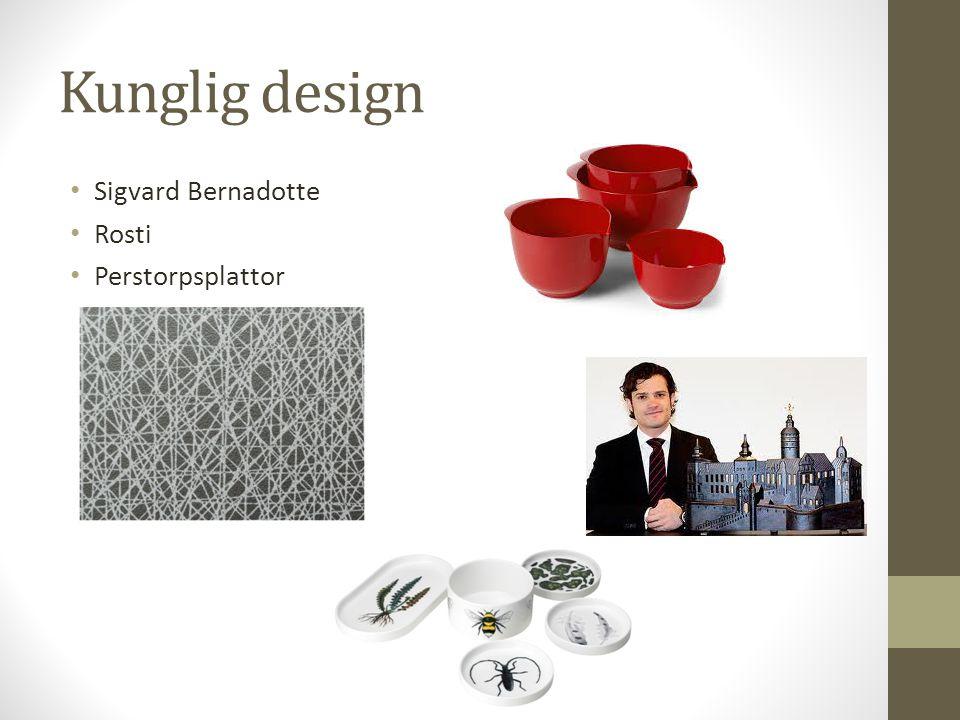 Kunglig design • Sigvard Bernadotte • Rosti • Perstorpsplattor