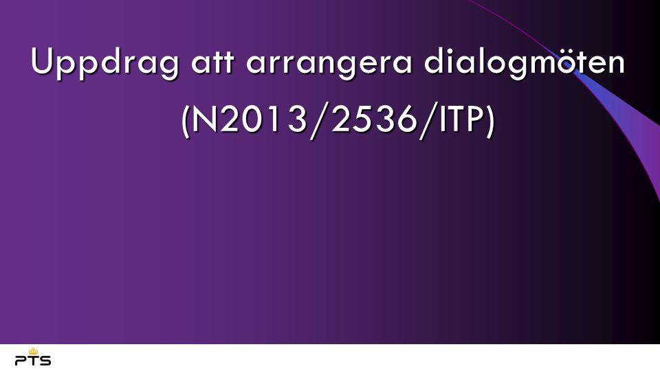 Uppdrag att arrangera dialogmöten (N2013/2536/ITP)