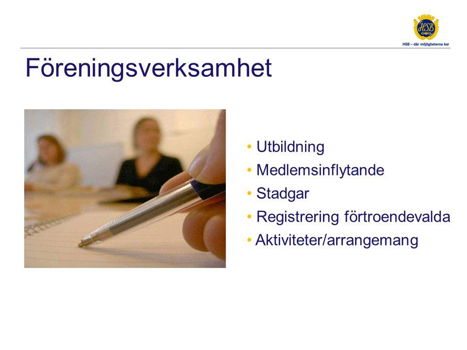 Föreningsverksamhet • Utbildning • Medlemsinflytande • Stadgar • Registrering förtroendevalda • Aktiviteter/arrangemang