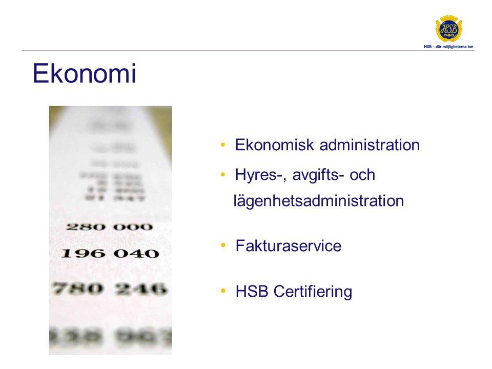 Ekonomi • Ekonomisk administration • Hyres-, avgifts- och lägenhetsadministration • Fakturaservice • HSB Certifiering