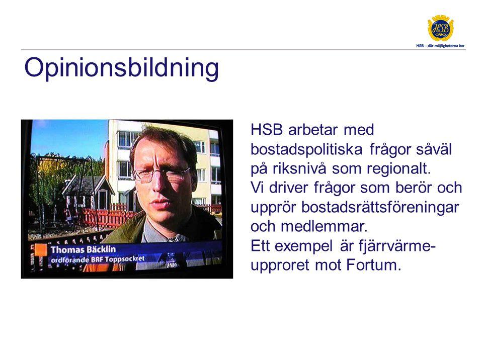 HSB arbetar med bostadspolitiska frågor såväl på riksnivå som regionalt.