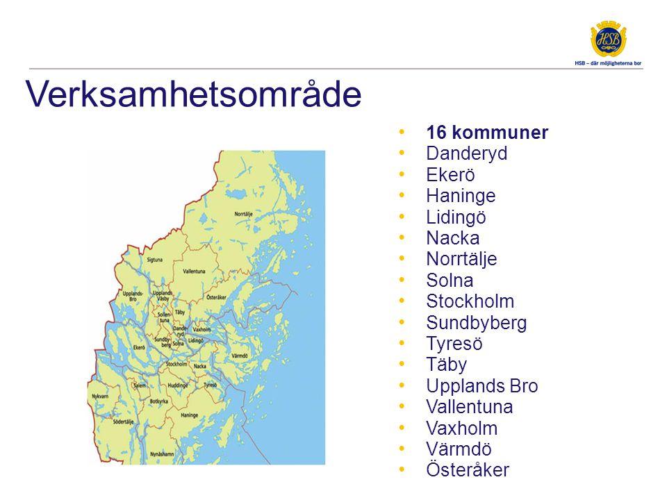 Verksamhetsområde • 16 kommuner • Danderyd • Ekerö • Haninge • Lidingö • Nacka • Norrtälje • Solna • Stockholm • Sundbyberg • Tyresö • Täby • Upplands