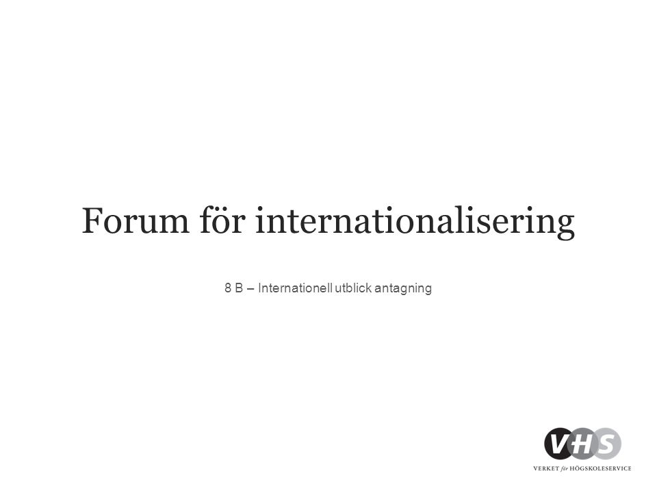Forum för internationalisering 8 B – Internationell utblick antagning