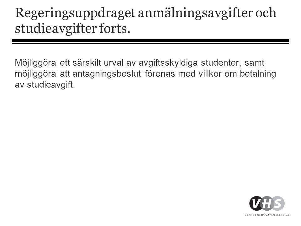 Sökande från tredje land • Den som har permanent uppehållstillstånd i Sverige eller är här av andra skäl än studier har tidsbegränsat uppehållstillstånd ska inte betala en anmälningsavgift eller studieavgift • Har ställning som varaktigt bosatt i Sverige enligt 5 kap.