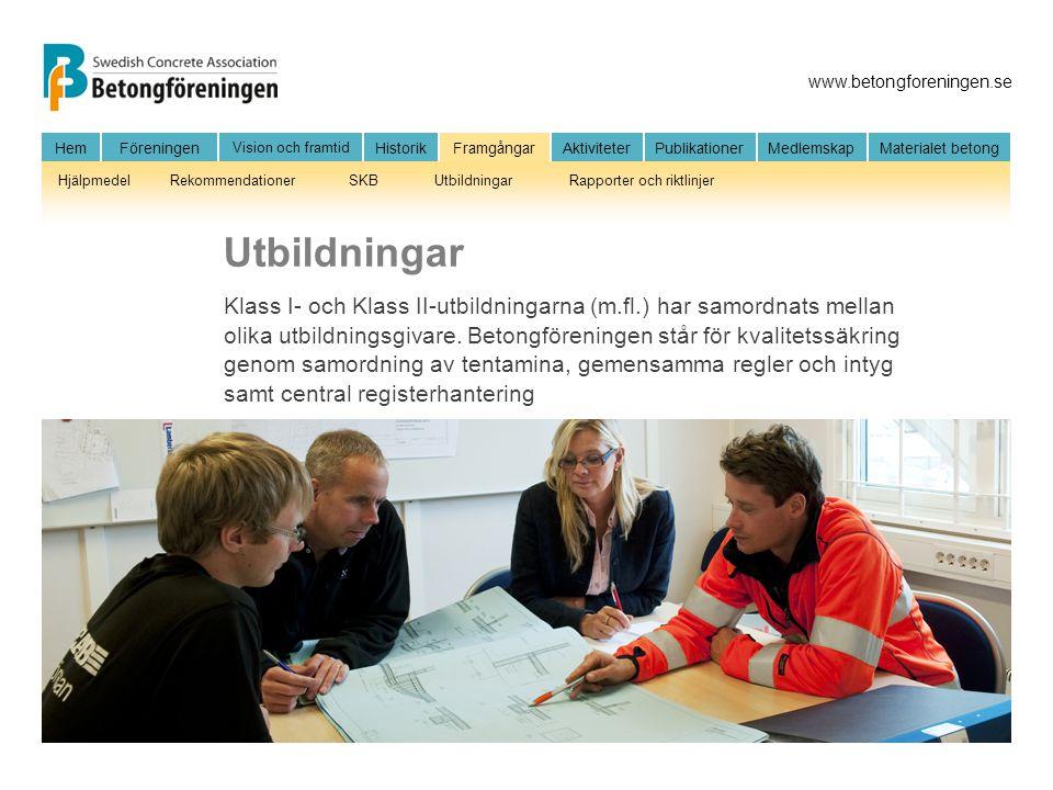 www.betongforeningen.se HemFöreningen Vision och framtid HistorikFramgångarAktiviteter Publikationer MedlemskapMaterialet betong HjälpmedelRekommendat