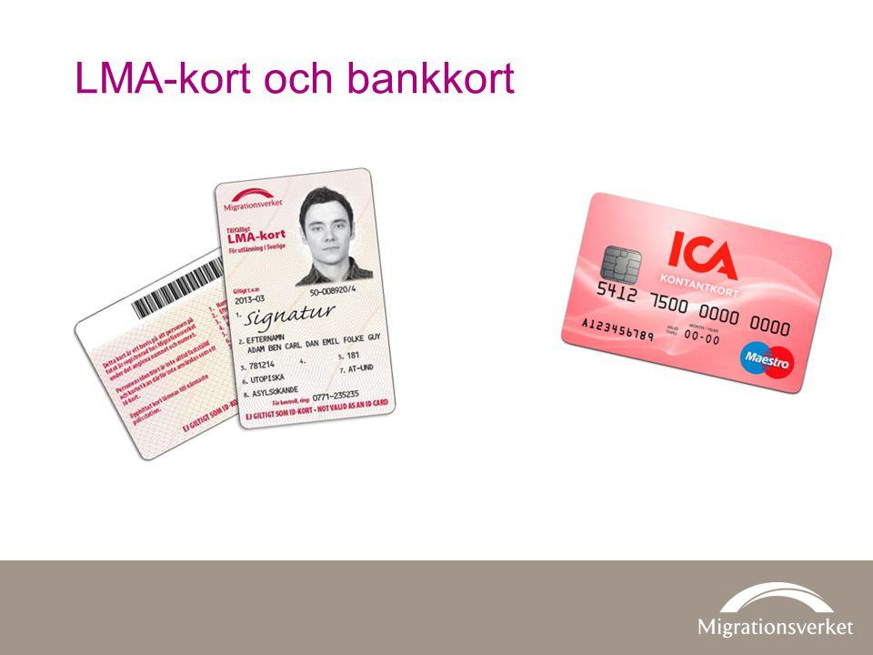 LMA-kort och bankkort