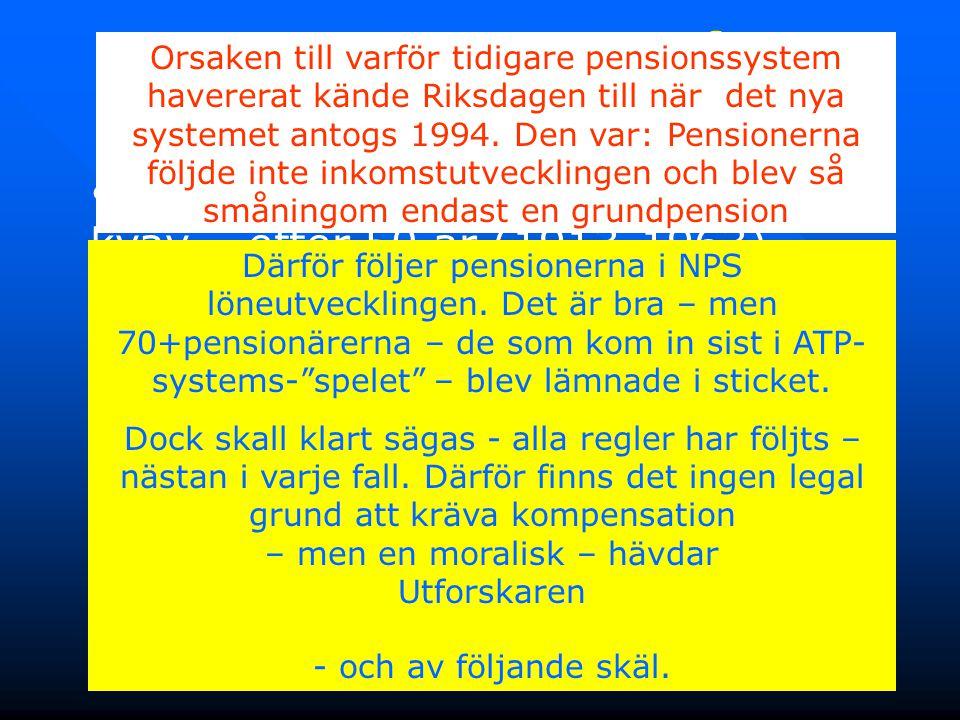 7 2. Kompensation för Inkomstklyftan • Först gick folkpensionssystemet i kvav – efter 50 år (1913-1963) • Sedan gick ATP-pensionssystemet i kvav – eft