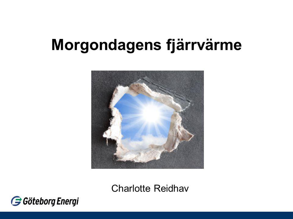 Morgondagens fjärrvärme Charlotte Reidhav