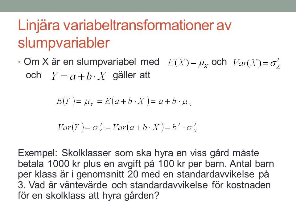 Diskreta sannolikhetsfördelningar • Sannolikhetsfördelningar för slumpvariabler som endast kan anta ett ändligt antal värden (ofta heltalsvärden) • Bernoullifördelning • Utfallet från ett försök är antingen lyckat med sannolikheten , eller misslyckat med sannolikheten 1-  • Exempel: X = Krona vid kast med ett mynt