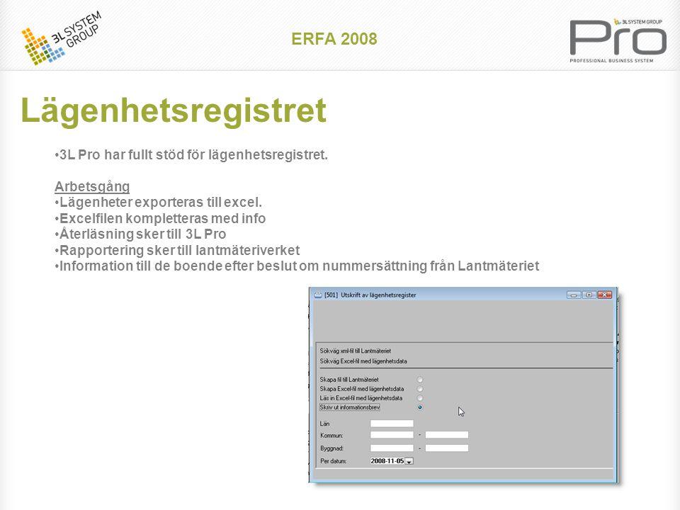 ERFA 2008 Standarddokument •Visas på alla kontrakt (dock tillägg) •Kan hämta värden från kontraktet •Kan hämta värden från urvalsbild •Exempel som används av våra kunder idag är: •Avflyttningsbekräftelse •Borgensförbindelse •Ordningsregler