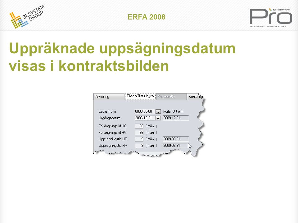 ERFA 2008 Urval på yta i beräkna nya hyror