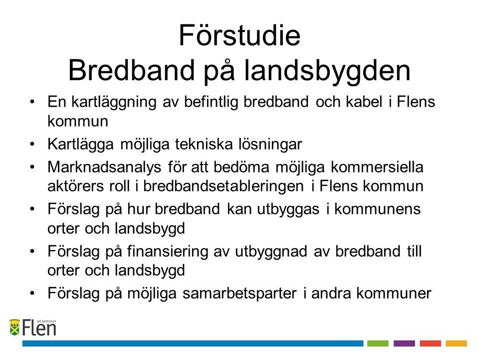 Kartläggning av befintlig bredband •Alla lägenheter i Flens Bostad AB har möjlighet för fiberanslutning genom Telia •Tätorterna har i de flesta fall möjlighet för ADSL (upp till 24 Mb/sek.) •Flens kommun har ett fiberstamnät utbyggt till alla tätorter •Annat fiber i Flens kommun; Telia/Skanova, Kraftnät, Vattenfall, med flera