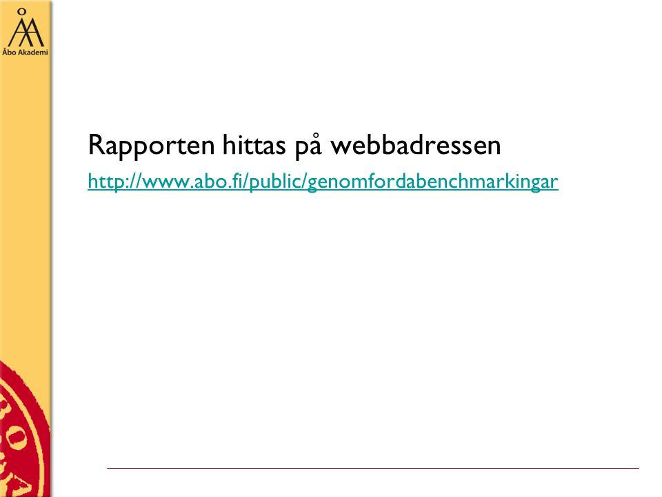 Rapporten hittas på webbadressen http://www.abo.fi/public/genomfordabenchmarkingar