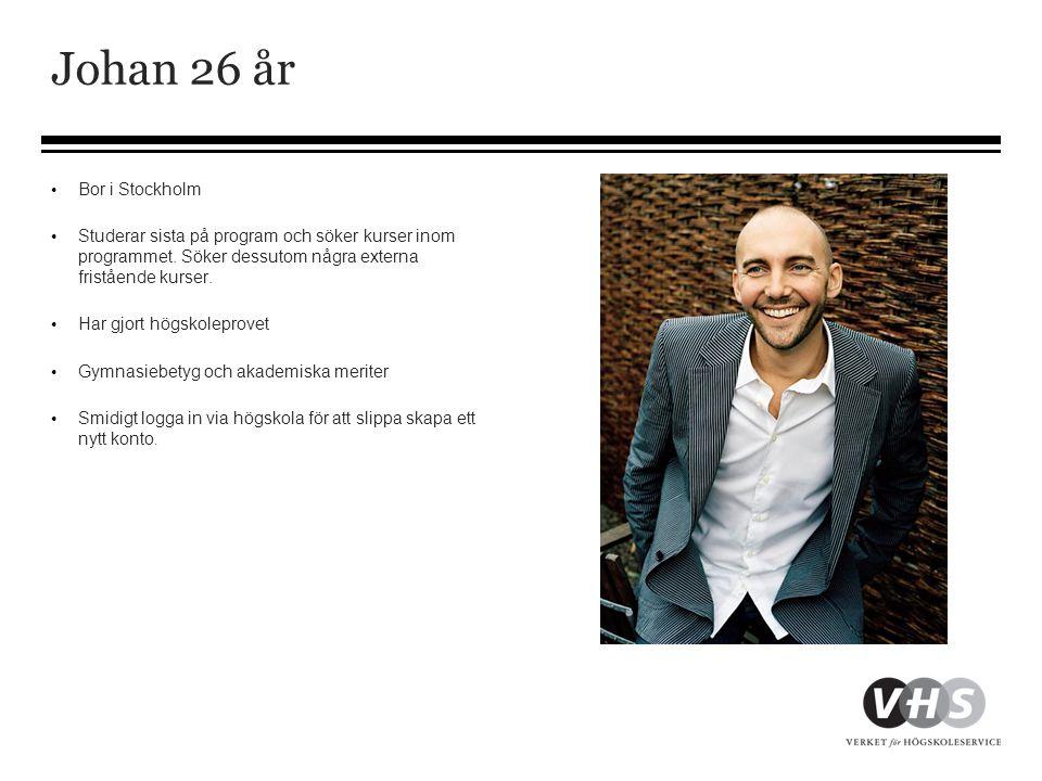 • Bor i Stockholm • Studerar sista på program och söker kurser inom programmet. Söker dessutom några externa fristående kurser. • Har gjort högskolepr